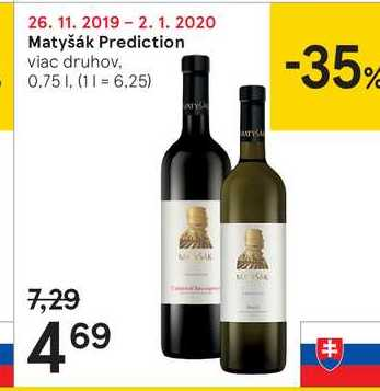 Matyšák Prediction, 0,75 l