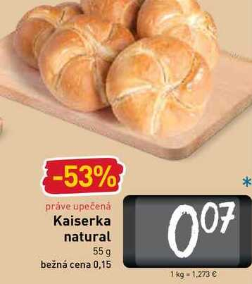 Kaiserka natural  55 g
