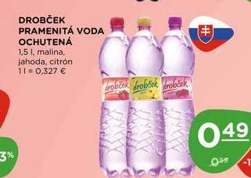 DROBČEK PRAMENITÁ VODA OCHUTENÁ 1,5 l